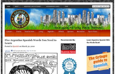 http://www.gringoinbuenosaires.com/five-argentine-spanish-words/