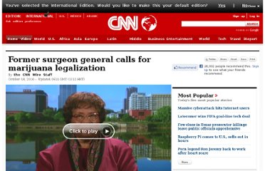 http://www.cnn.com/2010/HEALTH/10/18/former.surgeon.general.marijuana/index.html