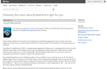 http://office.microsoft.com/en-us/excel-help/choosing-the-macro-security-level-that-s-right-for-you-HA001118990.aspx