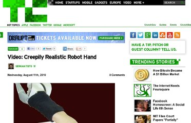 http://techcrunch.com/2010/08/11/video-creepily-realistic-robot-hand/