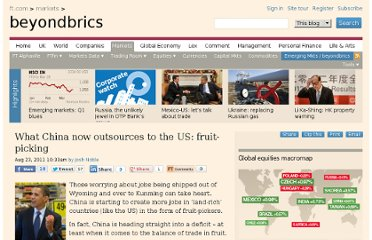http://blogs.ft.com/beyond-brics/2011/08/23/what-china-outsources-to-the-us-fruit-picking/