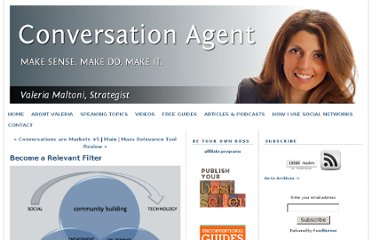 http://www.conversationagent.com/2011/08/become-a-relevant-filter.html