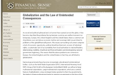 http://www.financialsense.com/contributors/ron-hera/2011/08/20/globalization-and-the-law-of-unintended-consequences