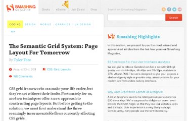 http://coding.smashingmagazine.com/2011/08/23/the-semantic-grid-system-page-layout-for-tomorrow/