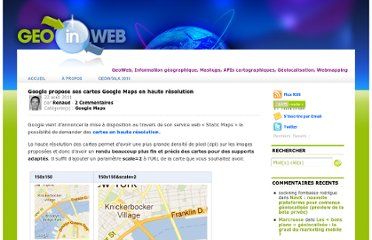 http://www.geoinweb.com/2011/08/22/google-propose-ses-cartes-google-maps-en-haute-resolution/