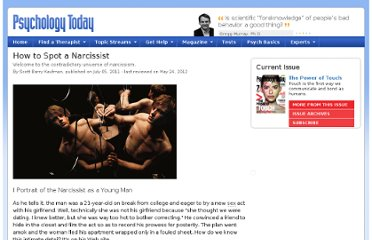 http://www.psychologytoday.com/articles/201106/how-spot-narcissist