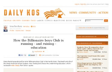 http://www.dailykos.com/story/2011/01/17/936689/-How-the-Billionaire-boys-Club-is-running-and-ruining-education