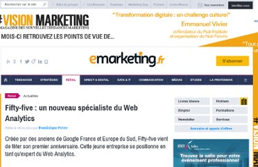 http://www.e-marketing.fr/Breves/-Fifty-five-un-nouveau-specialiste-du-Web-Analytics-37196.htm