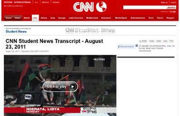http://www.cnn.com/2011/US/studentnews/08/22/transcript.tue/index.html