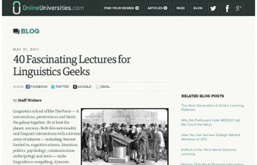 http://www.onlineuniversities.com/blog/2011/05/40-fascinating-lectures-for-linguistics-geeks/