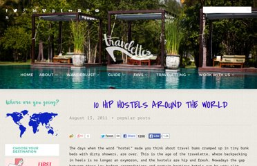 http://www.travelettes.net/10-hip-hostels-around-the-world/