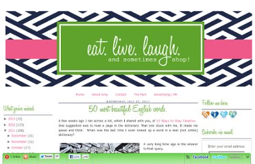 http://www.eatlivelaughshop.com/2011/07/50-most-beautiful-english-words.html