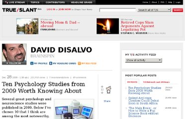 http://trueslant.com/daviddisalvo/2009/12/28/ten-psychology-studies-from-2009-worth-knowing-about/
