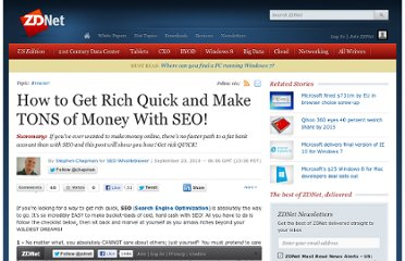 http://www.zdnet.com/blog/seo/how-to-get-rich-quick-and-make-tons-of-money-with-seo/440
