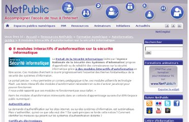 http://www.netpublic.fr/2011/08/8-modules-interactifs-d-autoformation-sur-la-securite-informatique/