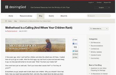 http://www.desiringgod.org/blog/posts/motherhood-is-a-calling-and-where-your-children-rank