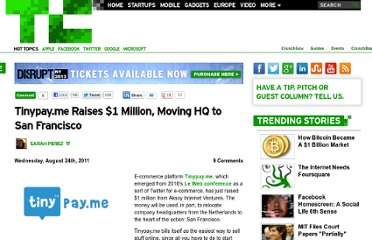http://techcrunch.com/2011/08/24/tinypay-me-raises-1-million-moving-hq-to-san-francisco/