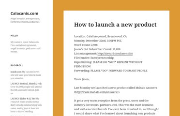 http://calacanis.com/2008/12/23/how-to-launch-a-new-product/