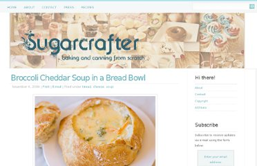 http://sugarcrafter.net/2009/11/06/broccoli-cheddar-soup-in-a-bread-bowl/