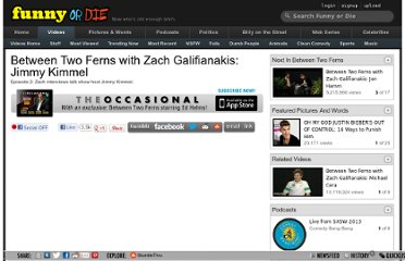 http://www.funnyordie.com/videos/f0e860bf5e/between-two-ferns-with-zach-galifianakis-from-between-two-ferns-comedy-deathray-zach-galifianakis-and-jimmy-kimmel