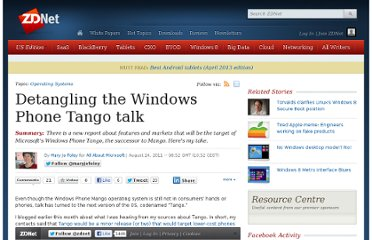 http://www.zdnet.com/blog/microsoft/detangling-the-windows-phone-tango-talk/10430