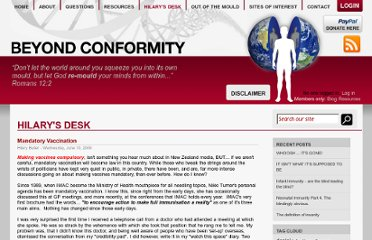 http://www.beyondconformity.co.nz/_blog/Hilary%27s_Desk/post/Mandatory_Vaccination/