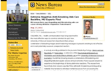 http://munews.missouri.edu/news-releases/2011/0817-extreme-negative-anti-smoking-ads-can-backfire-mu-experts-find/
