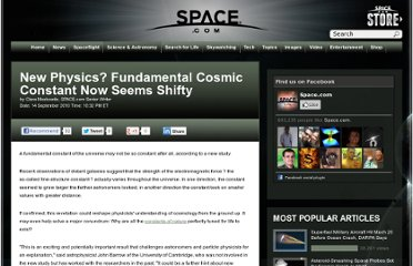 http://www.space.com/9122-physics-fundamental-cosmic-constant-shifty.html