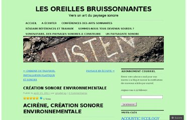http://bruissonieres.wordpress.com/2011/08/23/creation-sonore-environnementale/