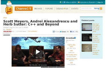 http://channel9.msdn.com/posts/Scott-Meyers-Andrei-Alexandrescu-and-Herb-Sutter-C-and-Beyond