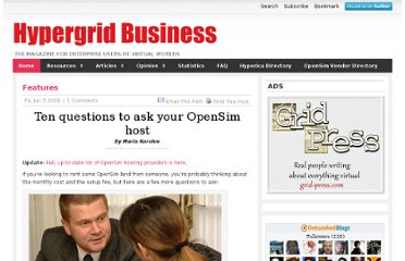 http://www.hypergridbusiness.com/2009/06/ten-questions-to-ask-your-hosting-provider/