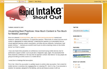 http://shoutout.rapidintake.com/2011/08/mlearning-best-practices-how-much.html