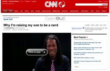 http://www.cnn.com/2011/OPINION/06/28/granderson.raising.nerd/index.html