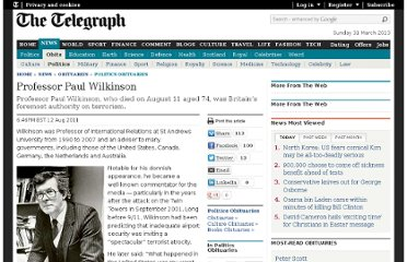 http://www.telegraph.co.uk/news/obituaries/politics-obituaries/8698835/Professor-Paul-Wilkinson.html