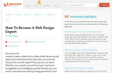 http://www.smashingmagazine.com/2011/08/25/how-to-become-a-web-design-expert/