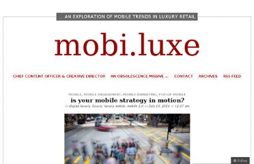 http://mobiluxe.wordpress.com/2011/07/13/is-your-mobile-strategy-in-motion/