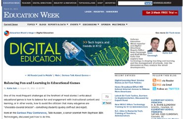 http://blogs.edweek.org/edweek/DigitalEducation/2011/08/balancing_fun_and_learning_in.html