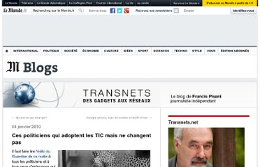 http://pisani.blog.lemonde.fr/2010/01/04/ces-politiciens-qui-adoptent-les-tic-mais-ne-changent-pas/#xtor=RSS-32280322