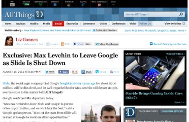 http://allthingsd.com/20110825/max-levchin-to-leave-google-as-slide-is-shut-down/
