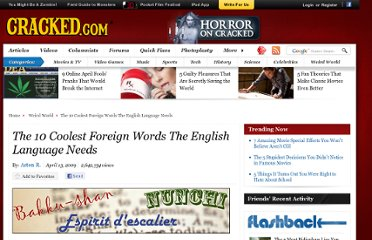http://www.cracked.com/article_17251_the-10-coolest-foreign-words-english-language-needs_p2.html