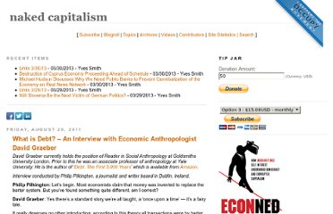 http://www.nakedcapitalism.com/2011/08/what-is-debt-%e2%80%93-an-interview-with-economic-anthropologist-david-graeber.html