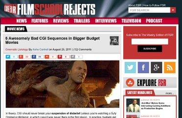 http://www.filmschoolrejects.com/features/6-awesomely-bad-cgi-sequences-in-bigger-budget-movies-part-one.php