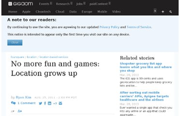 http://gigaom.com/2011/08/25/no-more-fun-and-games-location-grows-up/