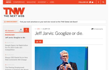 http://thenextweb.com/2009/04/16/jeff-jarvis-google-runs-things/