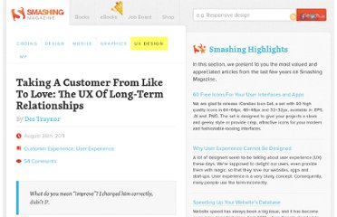 http://uxdesign.smashingmagazine.com/2011/08/26/taking-a-customer-from-like-to-love-the-ux-of-long-term-relationships/