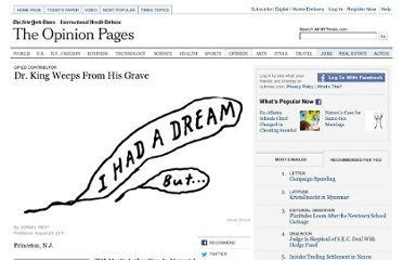 http://www.nytimes.com/2011/08/26/opinion/martin-luther-king-jr-would-want-a-revolution-not-a-memorial.html?_r=2&nl=todaysheadlines&emc=thab1