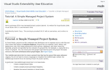 http://blogs.msdn.com/b/vsxue/archive/2008/03/12/tutorial-a-simple-managed-project-system.aspx