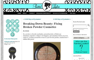 http://www.painted-ladies.com/breaking-down-beauty-fixing-broken-powder-cosmetics/
