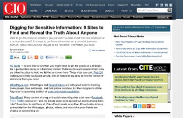 http://www.cio.com/article/452566/Digging_for_Sensitive_Information_Sites_to_Find_and_Reveal_the_Truth_About_Anyone?source=nlt_cioinfosec