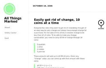 http://allthingsmarked.com/2006/10/18/easily-get-rid-of-change-10-coins-at-a-time/